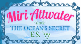 book cover design: Miri Attwater and the Ocean's Secret