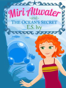 Best Books for girls Miri Attwater and the Ocean's Secret 375x500